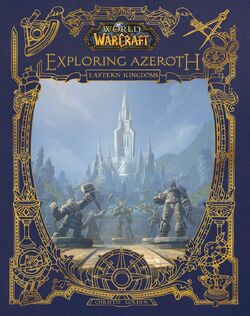 World of Warcraft Exploring Azeroth The Eastern Kingdoms cover.jpg