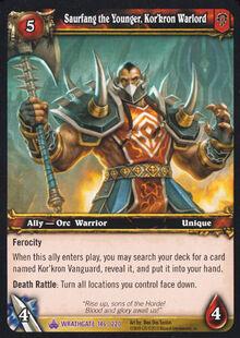 Saurfang the Younger Kor'kron Warlord TCG Card.jpg