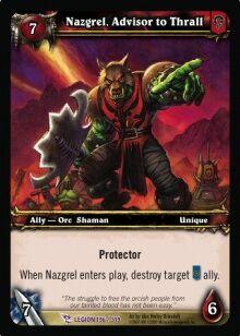 Nazgrel Advisor to Thrall TCG Card.jpg