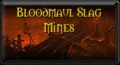 Bloodmaul Slag Mines