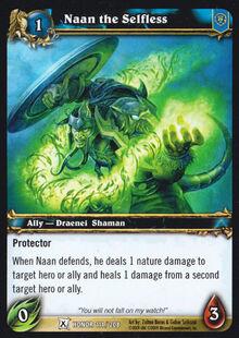 Naan the Selfless TCG Card.jpg