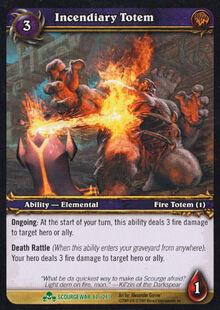 Incendiary Totem TCG Card.jpg