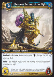 Hulstom, Servant of the Light TCG Card.jpg