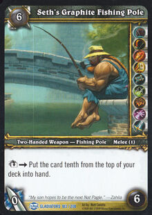 Seth's Graphite Fishing Pole TCG Card.jpg