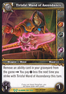 Tirisfal Wand of Ascendancy TCG Card.jpg