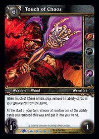 Touch of Chaos TCG Card.JPG