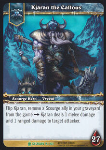 Kjaran the Callous TCG Card.jpg