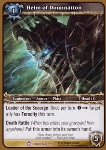 Helm of Domination (Assault on Icecrown Citadel) TCG Card.jpg