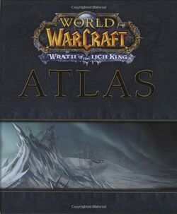 World of Warcraft Atlas- Wrath of the Lich King.jpg