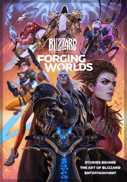 Forging Worlds- Stories Behind the Art of Blizzard Entertainment.jpg