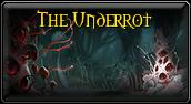 The Underrot
