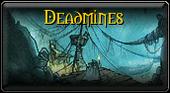 Deadmines