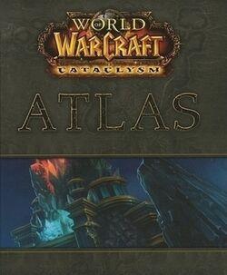World of Warcraft Atlas- Cataclysm.jpg