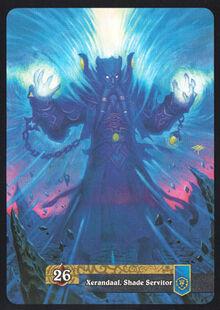 Xerandaal, Shade Servitor TCG Card Back.jpg