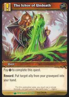 The Ichor of Undeath TCG Card.jpg