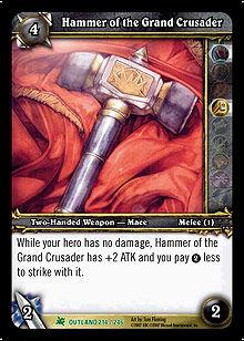 Hammer of the Grand Crusader TCG Card.jpg