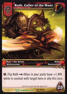 Koth, Caller of the Hunt TCG Card.jpg
