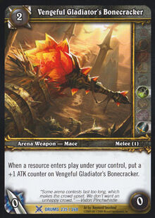 Vengeful Gladiator's Bonecracker TCG Card.jpg