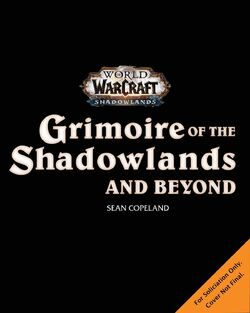 WoW Grimoire of the Shadowlands and Beyond cover draft.jpg