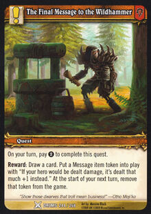 The Final Message to the Wildhammer TCG Card.jpg