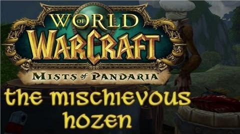 Mists of Pandaria - The Mischievous Hozen