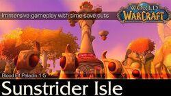 Sunstrider Isle Storyline Highlights Playthrough World of Warcraft 4K