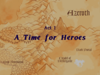 Warcraft II Beyond the Dark Portal - Act I (A Time for Heroes).png
