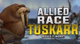 Allied_Race_Tuskarr_-_Would_It_Work?_-_Customization,_Gear,_Faction_&_More!