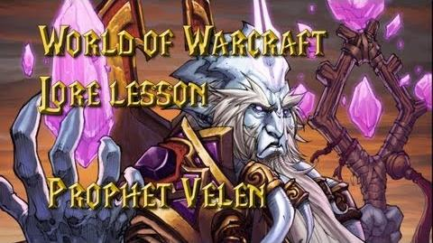World of Warcraft lore lesson 53 Velen