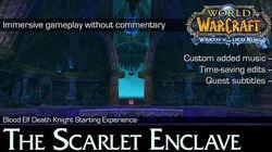 Death Knight Starting Experience (questline playthrough) 4K