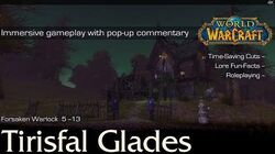 Tirisfal Glades Storyline n' Trivia Playthrough World of Warcraft 4K
