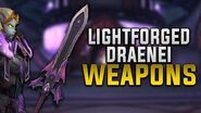 Lightforged Draenei Weapon Transmog - New Allied Race!