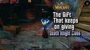 World of Warcraft Death Knight Quest Guide The Gift That Keeps On Giving