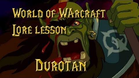 World of Warcraft lore lesson 44 Durotan