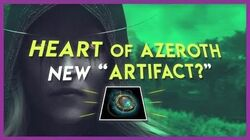 """New """"Artifact"""" The Heart of Azeroth Explained"""