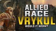 Allied Race Vrykul - Would It Work? - Customization, Gear, Faction & More