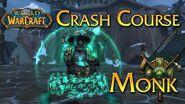 Crash Course - Monk