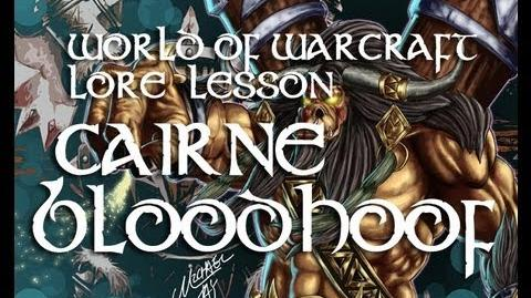 World of wacraft lore lesson 7 Cairne Bloodhoof