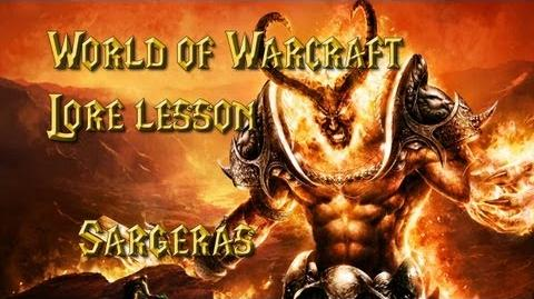 World of Warcraft lore lesson 39 Sargeras