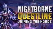 Nightborne Questline - Voiceover - This is HOW the Nightborne Joins the Horde Forces! - SPOILERS!