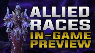 Allied_Races_In_Game_Preview_-_Mounts,_Heritage_Armor,_Customization_&_Racials