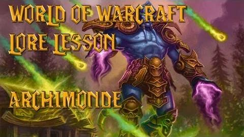 World of Warcraft lore lesson 23 Archimonde