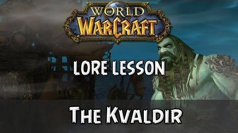 World of Warcraft lore lesson 61 The Kvaldir