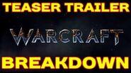 WARCRAFT MOVIE Teaser Trailer BREAKDOWN!!