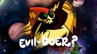 - Who is the universe's awesomest evildoer -.jpg