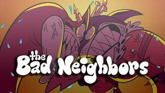 Click here to view more images from The Bad Neighbors.