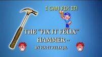 The Fix-It Felix Hammer by Fix-It Felix, Jr.