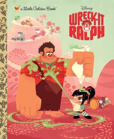 Wreck-It Ralph (Little Golden Book)
