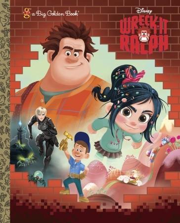 Wreck-It Ralph (Big Golden Book)