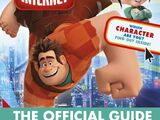 Ralph Breaks the Internet: The Official Guide